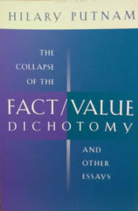 image of The Collapse of the Fact/Value Dichotomy and Other Essays