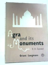 Agra and Its Monuments
