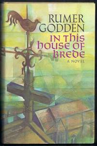 In This House of Brede. A Novel