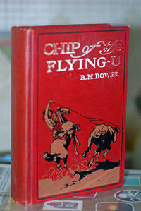 Chip of The Flying-U (Signed 1st Printing)