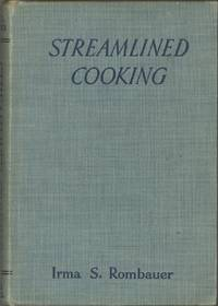 Streamlined Cooking. New and Delightful recipes for canned, packaged and frosted foods and rapid recipes for fresh foods