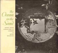 THE OCEAN IN THE SAND - JAPAN From Landscape to Garden