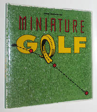 Miniature Golf by  Nina  John; Garfinkel - First Edition - 1987 - from Knickerbocker Books and Biblio.com