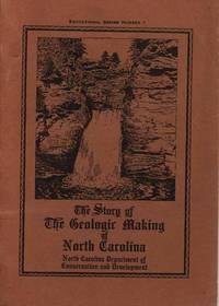 The Story of the Geoligic Making of North Carolina