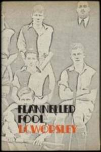 FLANNELLED FOOL A Slice of Life in the Thirties