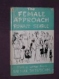 The Female Approach - With masculine sidelights. With a letter from Max Beerbohm