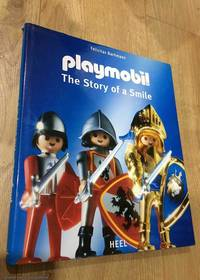 Playmobil: The Story of a Smile by  Felicitas Bachmann - First Edition - 2006 - from 84 Charing Cross Road Books and Biblio.com