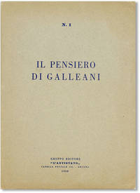 Il Pensiero di Galleani by  Luigi GALLEANI - Paperback - First Edition - 1950 - from Lorne Bair Rare Books and Biblio.com