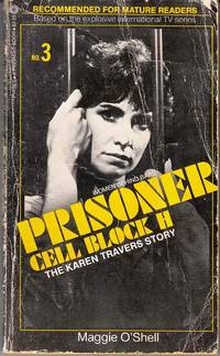 Prisoner: Cell Block H #3 The Karen Travers Story