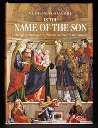 image of In the Name of the Son:  The Life of Jesus in Art, from the Nativity to the Passion