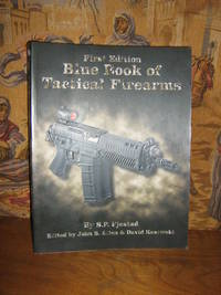 First Edition Blue Book of Tactical Firearms