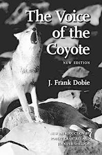 The Voice of the Coyote, Second Edition by  J. Frank Dobie  - Paperback  - from World of Books Ltd (SKU: GOR011306084)