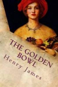 image of The Golden Bowl: Complete