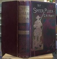 image of By Sheer Pluck: A Tale of the Ashanti War