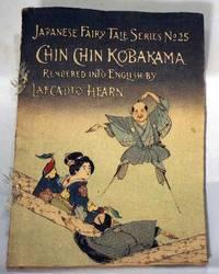 CHIN CHIN KOBAKAMA [JAPANESE FAIRY TALE SERIES NO 25]