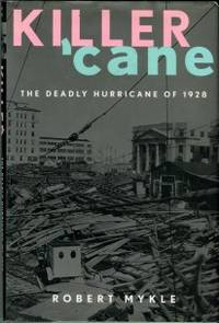 image of Killer 'cane: The Deadly Hurricane Of 1928