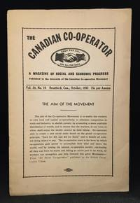 The Canadian Co-Operator; A Magazine of Social and Economic Progress Vol. 24, No. 10 October, 1933.