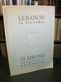 Lebanon in Pictures / El Libano Imagenes Y Recuerdos