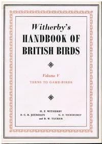 Witherby's Handbook Of British Birds :  Volume V -  Terns To Game Birds