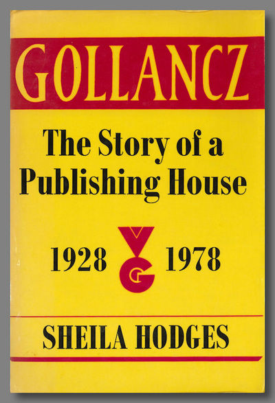 London: Victor Gollancz, 1978. Large octavo. Gilt maroon cloth. Photos and facsimiles. First edition...