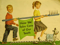 How We Take Care of Our Teeth