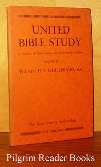 United Bible Study: A Course of Nine Studies for Bible Study Circles
