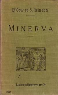 Minerva. Introduction à l'étude des classiques scolaires grecs et latins
