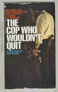 The Cop Who Wouldn't Quit