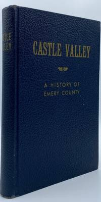 Castle Valley: A History of Emory County