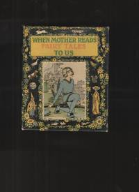 When Mother Reads Fairy Tales to Us- Boxed Set of 3 Volumes Includes Once  Upon a Time, Red Riding Hood, and Tommy Meow