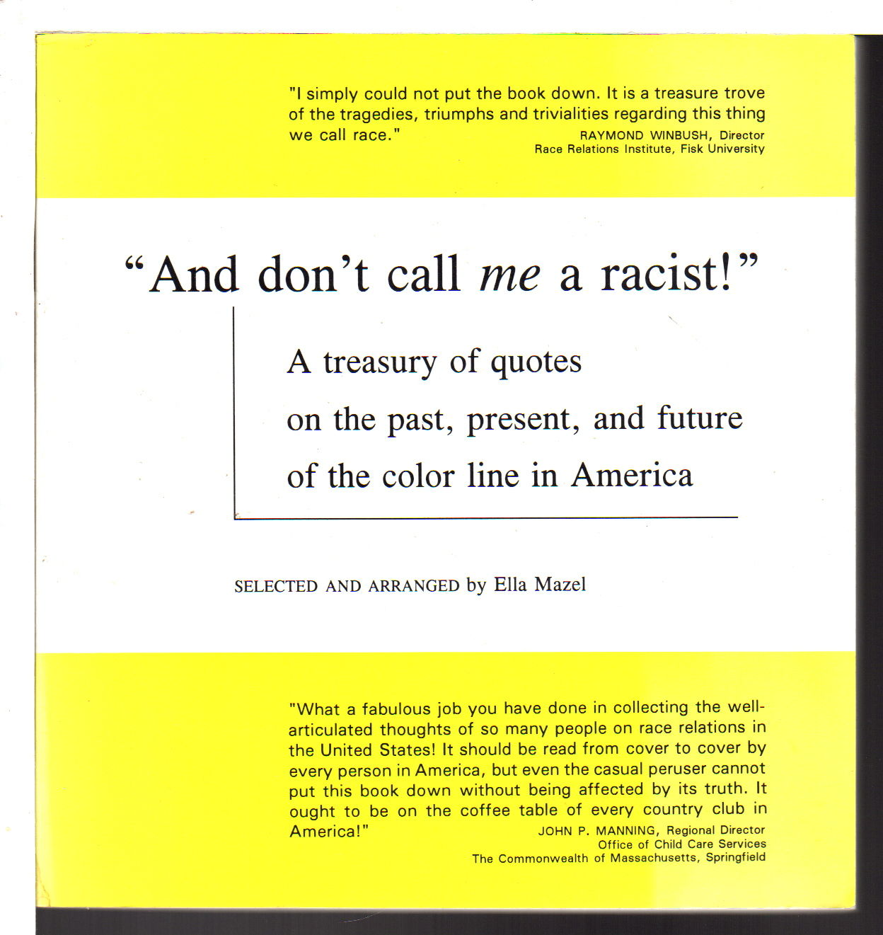 And Dont Call Me A Racist A Treasury Of Quotes On The Past