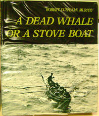A Dead Whale or a Stove Boat:  Cruise of Daisy in the Atlantic Ocean, June  1912 - May 1913