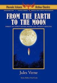 From the Earth to the Moon   Phoenix Science Fiction Classics
