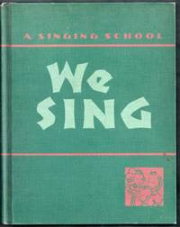 We Sing: A Singing School