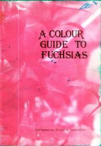 A Colour Guide to Fuchsias; Also, Second Colour Guide, Third Colour Guide, Fourth Colour Guide