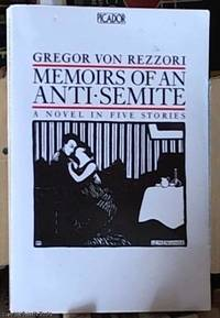 image of Memoirs of an Anti-Semite; A Novel in Five Stories