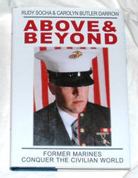 Above & Beyond: Former Marines Conquer the Civilian World