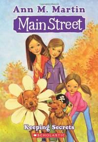 Main Street #7: Keeping Secrets (Main Street (Ann M. Martin)) by  Ann M Martin - Paperback - from World of Books Ltd and Biblio.com