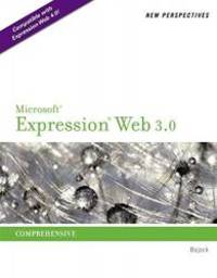New Perspectives on Microsoft Expression Web 3.0: Comprehensive (SAM 2010 Compatible Products)