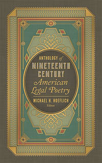Anthology of Nineteenth Century American Legal Poetry