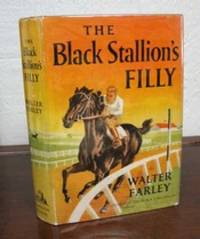 The BLACK STALLION'S FILLY by  Walter [1915 - 1989] Farley - Hardcover - 1st edition - 1952 - from Tavistock Books, ABAA and Biblio.com