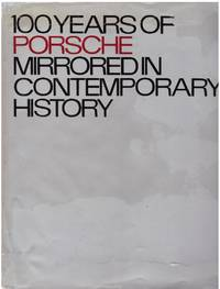 image of 100 YEARS OF PORSCHE MIRRORED IN CONTEMPORARY HISTORY