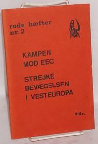 image of Kampen mod EEC; strejke bevaegelsen i vesteuropa