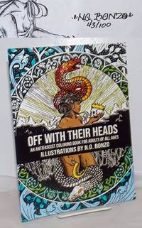 image of Off With Their Heads; An Antifascist coloring book for adults of all ages