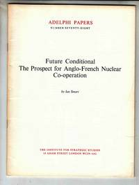 Future Conditional The Prospect for Anglo-French Nuclear Co-operation