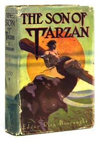 The Son of Tarzan by  Edgar Rice Burroughs - First edition, first state (without dedication page) - 1917 - from James Cummins Bookseller (SKU: 312173)