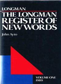 Longman Register of New Words: v.1: Vol 1