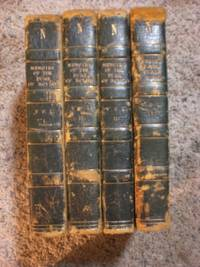 Memoirs of the Duke of Rovigo Written By Himself Illustrative of the History of The Emperor Napoleon, Volumes I-IV