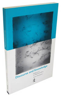 Discourse and Knowledge: Defence of a Collectivist Ethics