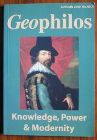 Geophilos Autumn 2000 No. 00(1) Knowledge, Power and Modernity